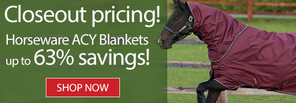 Closeout pricing! Horseware ACY Blankets up to 63% savings! Shop Now »