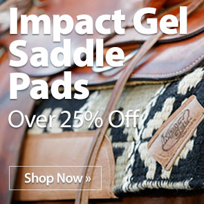 Impact Gel Saddle Pads over 25% Off
