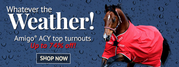 Whatever the Weather! Amigo® ACY top turnouts Up to 74% off!