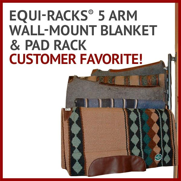 Equi-Racks® 5 Arm Wall-Mount Blanket & Pad Rack - Customer favorite!