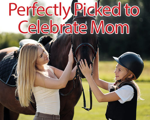 Perfectly Picked to Celebrate Mom