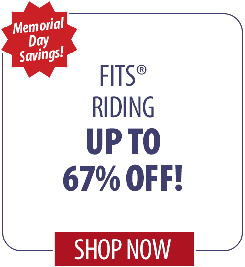 Up to 67% off FITS� Riding