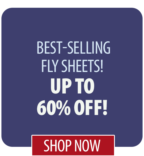Up to 56% off best-selling Fly Sheets!
