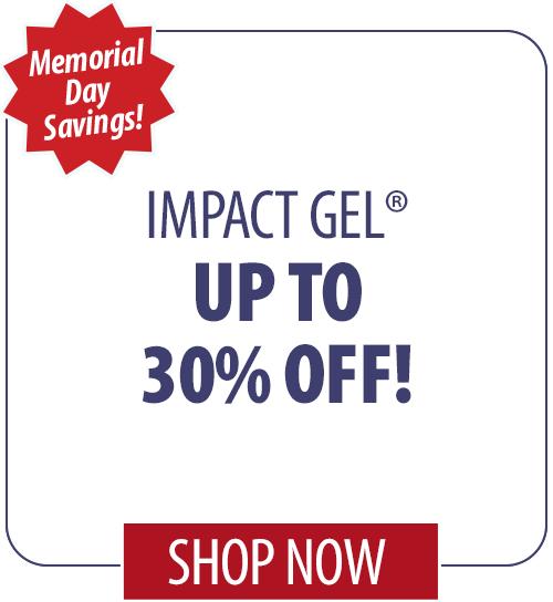 30% off Impact Gel�