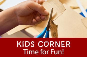 Kids Corner - Time for fun!