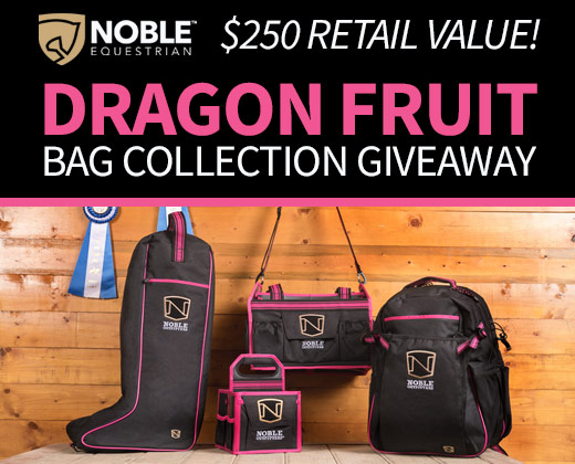 Noble Equestrian Dragon Fruit Bag Collection Giveaway