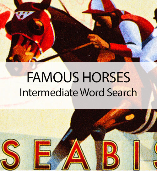 Famous Horses - Intermediate Word Search
