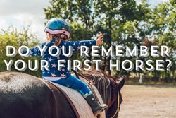 Thumbnail Do You Remember Your First Horse?