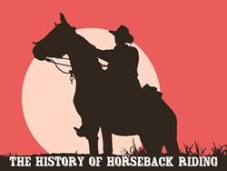 Thumbnail The History of Horseback Riding